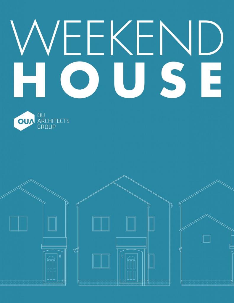 OUA_WeekendHouse